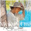 MY ONLY ONE feat. 宏美, YUTAKA(Full Of Harmony) 歌詞