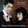 Dirty Work Blouson Chiemi Remix 歌詞