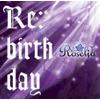 Re:birth day 歌詞