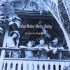 Baby Baby Baby Baby 歌詞
